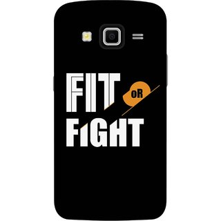 Print Opera Hard Plastic Designer Printed Phone Cover for Samsung Galaxy Grand 2 - Fit of fight