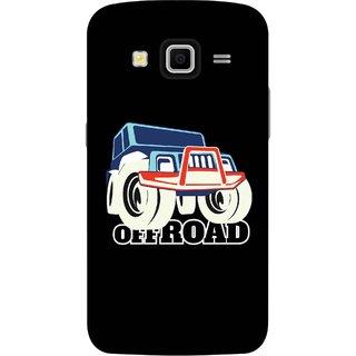 Print Opera Hard Plastic Designer Printed Phone Cover for Samsung Galaxy Grand 2 - Off Road