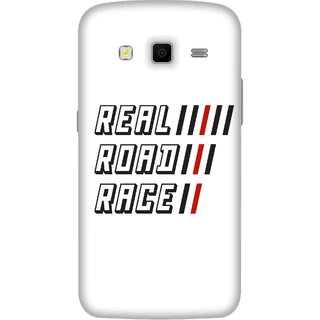 Print Opera Hard Plastic Designer Printed Phone Cover for Samsung Galaxy Grand 2 - Real road race