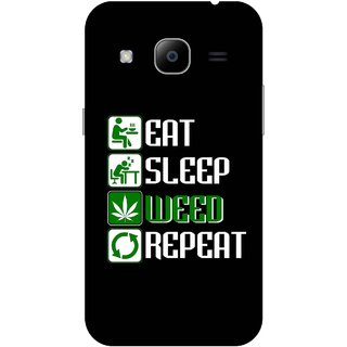 Print Opera Hard Plastic Designer Printed Phone Cover for Samsung Galaxy J2 2016 - Eat sleep weed repeat