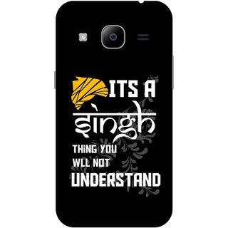 Print Opera Hard Plastic Designer Printed Phone Cover for Samsung Galaxy J2 2016 - Its a singh thing