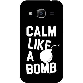 Print Opera Hard Plastic Designer Printed Phone Cover for Samsung Galaxy J2 2016 - Calm like a bomb