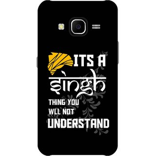 Print Opera Hard Plastic Designer Printed Phone Cover for Samsung Galaxy J7 2015 - Its a singh thing