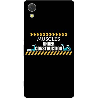Print Opera Hard Plastic Designer Printed Phone Cover for Sony Xperia C6 - Mucles under construction
