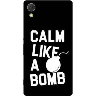 Print Opera Hard Plastic Designer Printed Phone Cover for Sony Xperia C6 - Calm like a bomb