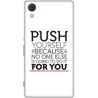 Print Opera Hard Plastic Designer Printed Phone Cover for Sony Xperia C6 - Push yourself