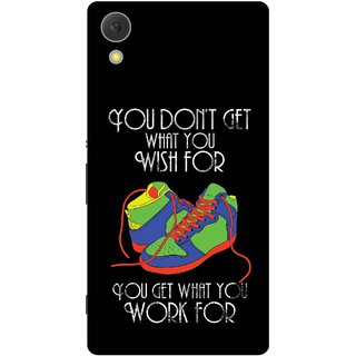Print Opera Hard Plastic Designer Printed Phone Cover for Sony Xperia C6 - You get what you work for