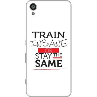 Print Opera Hard Plastic Designer Printed Phone Cover for Sony Xperia XA - Train insane or stay the same