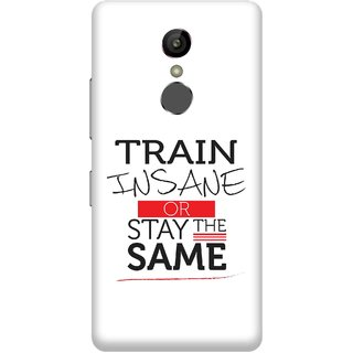Print Opera Hard Plastic Designer Printed Phone Cover for Gionee S6s - Train insane or stay the same