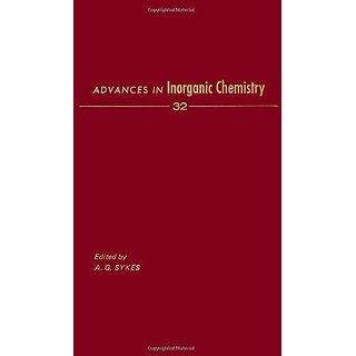 Advances in Inorganic Chemistry: v. 32 by Academic Press Inc (1 June 1988)