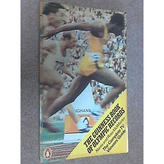 The Guinness Book of Olympic Records 1976: Televiewers Guide by Penguin Books Ltd; New edition edition (27 May 1976)