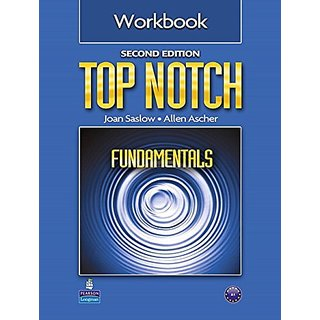 Top Notch Fundamentals Workbook by Pearson Education; 2 edition (5 January 2011)
