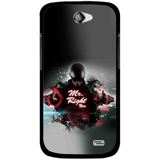 Snooky Printed Mr.Right Mobile Back Cover For Gionee Pioneer P2 - Multicolour