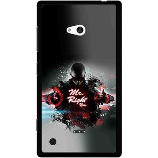 Snooky Printed Mr.Right Mobile Back Cover For Nokia Lumia 720 - Multicolour
