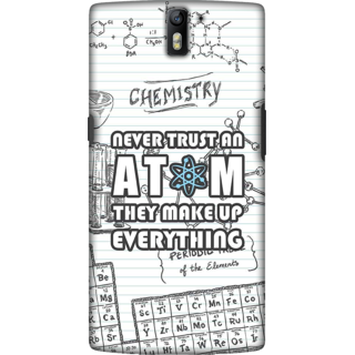 One Plus One Case, Never Trust an Atom Slim Fit Hard Case Cover / Back Cover For One Plus One