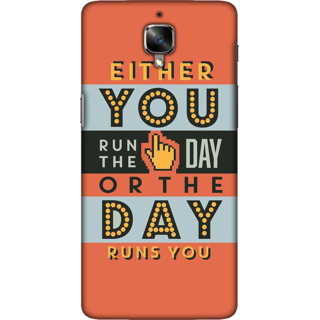 One Plus 3T Case, Run the Day Quote Slim Fit Hard Case Cover / Back Cover For One Plus 3T