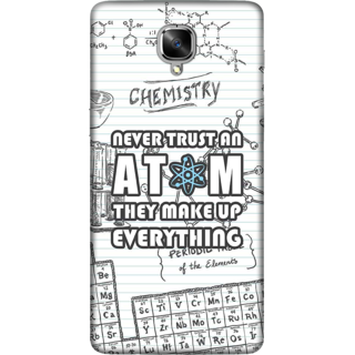 One Plus 3 Case, Never Trust an Atom Slim Fit Hard Case Cover / Back Cover For One Plus 3