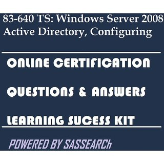 83-640 TS: Windows Server 2008 Active Directory, Configuring Online Certification Video Learning Success Kit