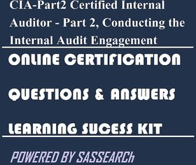 CIA-Part2 Certified Internal Auditor - Part 2, Conducting the Internal Audit Engagement Online Certification Video Learning Success Kit