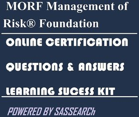 MORF Management of Risk Foundation Online Certification Video Learning Success Kit