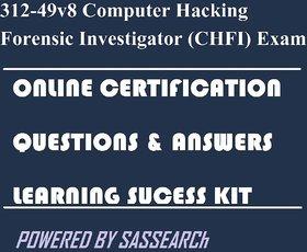 312-49v8 Computer Hacking Forensic Investigator (CHFI) Exam Online Certification Video Learning Success Kit