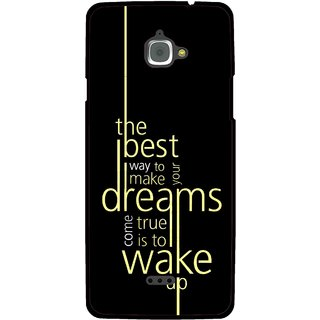Snooky Printed Wake up for Dream Mobile Back Cover For Infocus M350 - Multi