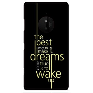 Snooky Printed Wake up for Dream Mobile Back Cover For Microsoft Lumia 830 - Multi