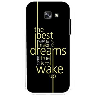 Snooky Printed Wake up for Dream Mobile Back Cover For Samsung Galaxy A5 (2017) - Multicolour
