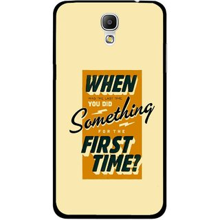 Snooky Printed First Time you Did Mobile Back Cover For Samsung Galaxy Mega 2 - Multicolour