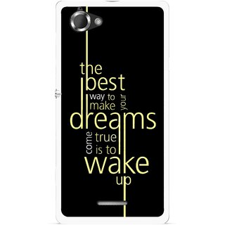 Snooky Printed Wake up for Dream Mobile Back Cover For Sony Xperia L - Multicolour