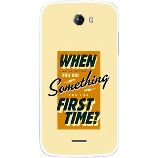 Snooky Printed First Time you Did Mobile Back Cover For Micromax Bolt A068 - Multicolour