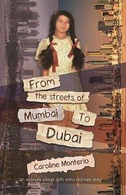 From the Streets of Mumbai to Dubai