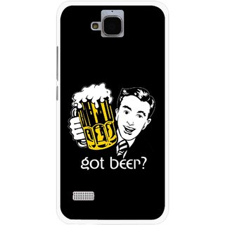 Snooky Printed Got Beer Mobile Back Cover For Huawei Honor Holly - Multicolour