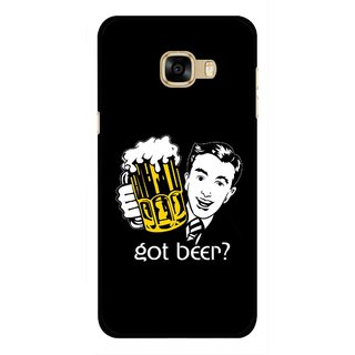 Snooky Printed Got Beer Mobile Back Cover For Samsung Galaxy C7 - Multicolour