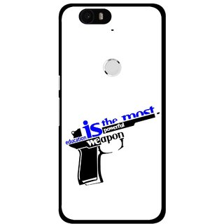 Snooky Printed Be Educated Mobile Back Cover For Huawei Nexus 6P - Multi