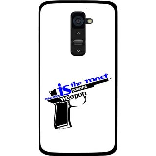 Snooky Printed Be Educated Mobile Back Cover For Lg G2 - Multi