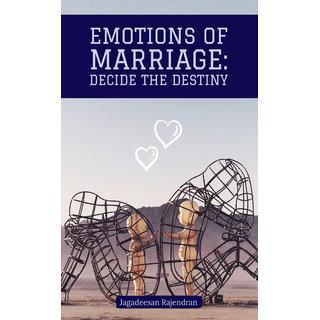 Emotions of Marriage Decide The Destiny