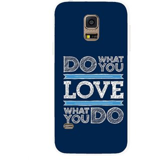 Snooky Printed Love Your Work Mobile Back Cover For Samsung Galaxy S5 Mini - Multicolour