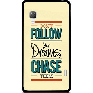 Snooky Printed Chase The Dreams Mobile Back Cover For Lg Optimus L5II E455 - Yellow
