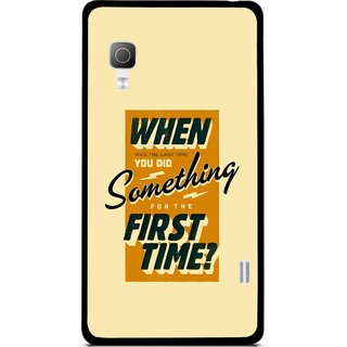 Snooky Printed First Time you Did Mobile Back Cover For Lg Optimus L5II E455 - Yellow