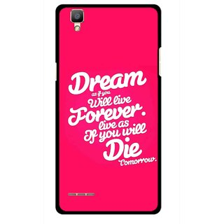 Snooky Printed Live the Life Mobile Back Cover For Oppo F1 - Multi