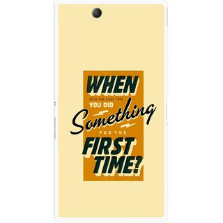 Snooky Printed First Time you Did Mobile Back Cover For Sony Xperia Z Ultra - Yellow