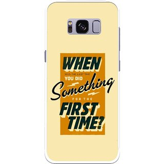 Snooky Printed First Time you Did Mobile Back Cover For Samsung Galaxy S8 - Yellow