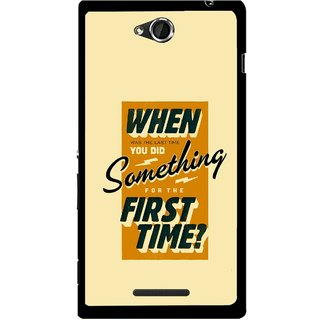 Snooky Printed First Time you Did Mobile Back Cover For Sony Xperia C - Yellow