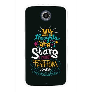 Snooky Printed Thoughts Are Stars Mobile Back Cover For Motorola Nexus 6 - Multicolour