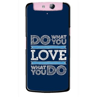 Snooky Printed Love Your Work Mobile Back Cover For Oppo N1 Mini - Blue