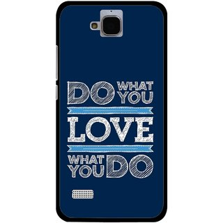 Snooky Printed Love Your Work Mobile Back Cover For Huawei Honor Holly - Blue