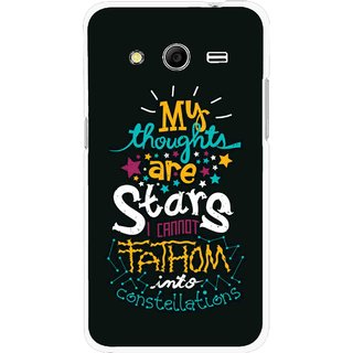 Snooky Printed Thoughts Are Stars Mobile Back Cover For Samsung Galaxy G355 - Multicolour