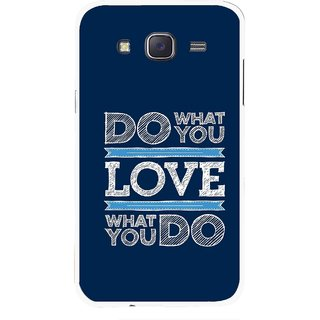 Snooky Printed Love Your Work Mobile Back Cover For Samsung Galaxy J7 - Blue
