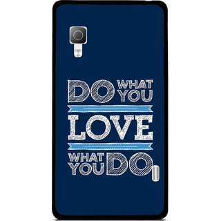 Snooky Printed Love Your Work Mobile Back Cover For Lg Optimus L5II E455 - Blue